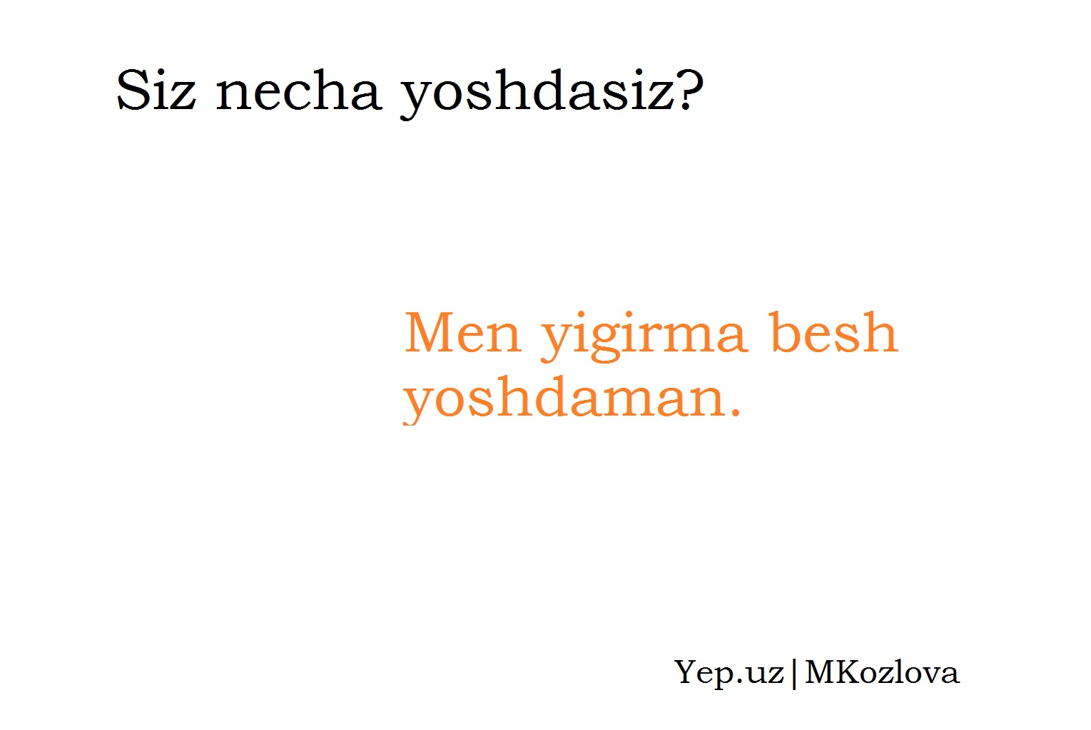 Вопрос о возрасте и ответ на узбекском языке